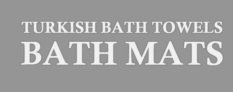 Turkish bath towels and bath mats